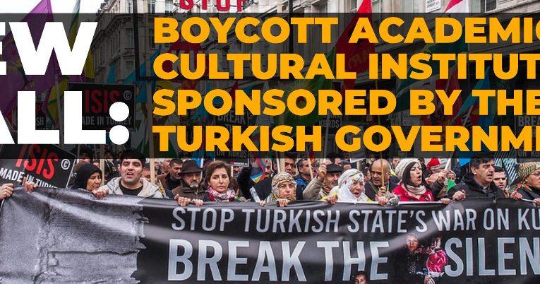 Appello al boicottaggio delle Istituzioni accademiche e culturali sponsorizzate dal governo turco